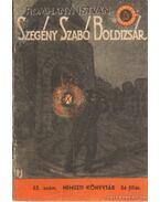 Szegény Szabó Boldizsár - Romhányi István