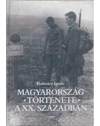Magyarország története a XX. században - Romsics Ignác