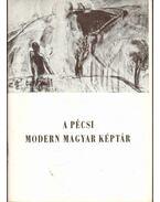 A pécsi modern magyar képtár - Romváry Ferenc