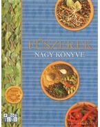 Arany fűszerek nagy könyve - Romváry Vilmos
