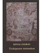 Térképezett történelem - Rónai András