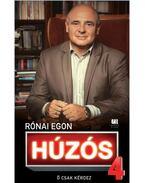 Húzós 4. - Rónai Egon
