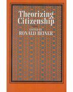 Theorizing Citizenship - Ronald Beiner