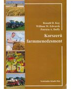 Korszerű farmmenedzsment - Ronald D. Kay, William M. Edwards, Patricia A. Duffy