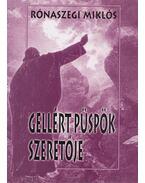 Gellért püspök szeretője - Rónaszegi Miklós