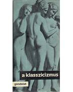 A klasszicizmus - Rónay György