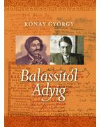 Balassitól Adyig - Rónay György