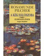 A kék hálószoba - Rosamunde Pilcher