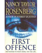 First Offence - Rosenberg, Nancy Taylor