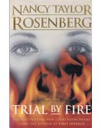Trial by Fire - Rosenberg, Nancy Taylor