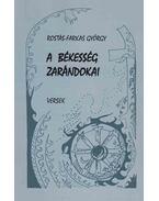 A békesség zarándokai - Rostás-Farkas György
