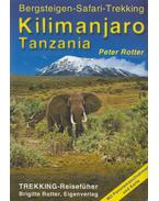 Kilimanjaro Tanzania - Rotter, Peter