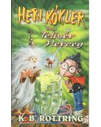 Heri Kókler és a Telivér Herceg - Rottring, K. B.