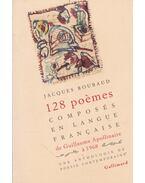 128 poemes...composés en langue francaise de Guillaume Apollinaire á 1968 - Roubaud, Jacques