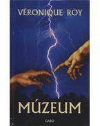 Múzeum - ROY, VERONIQUE