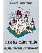 Ram-ba zárt világ - Rozgonyi-Borus Ferenc