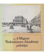 A Magyar Tudományos Akadémia palotája - Rózsa György