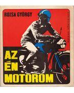 Az én motorom - Rózsa György
