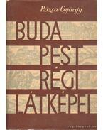 Budapest régi látképei - Rózsa György