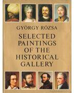 Selected Paintings of the Historical Gallery - Rózsa György