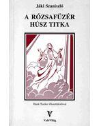A rózsafüzér húsz titka (Aláírt) - Jáki Szaniszló