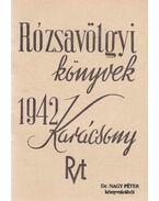 Rózsavölgyi könyvek - 1942. Karácsony