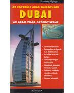 Az Egyesült Arab Emirátusok - Dubai - Rozvány György