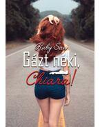 Gázt neki, Chiara! - Ruby Saw