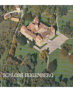 Schloss Eggenberg - Ruck, Barbara, Friedrich Kryza-Gersch