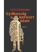 Gyilkosság a keresztúton - Rückmann, Kurt