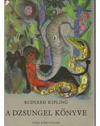 A dzsungel könyve (dedikált) - Rudyard Kipling