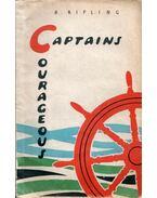 Courageous Captains - Rudyard Kipling