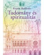 Tudomány és spiritualitás - Rupert Sheldrake