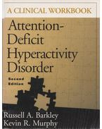 Attention-Deficit Hyperactivity Disorder - Russel A. Barkley, Kevin R. Murphy