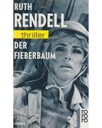 Der Fieberbaum - Ruth Rendell