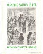 Tessedik Sámuel élete - Ruzicskay György