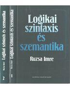 Logikai szintaxis és szemantika I-II. - Ruzsa Imre