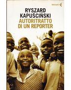 Autoritratto di un reporter - Ryszard Kapuscinski