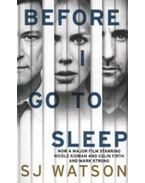 Before I Go to Sleep - Film-tie - S. J. Watson