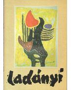 Ladányi Imre 1902-1986 - S.Nagy Katalin