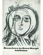Ámos Imre és Anna Margit kiállítása (dedikált) - S. Nagy Katalin