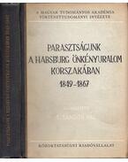 Parasztságunk a Habsburg önkényuralom korszakában 1849-1867 (dedikált) - S. Sándor Pál