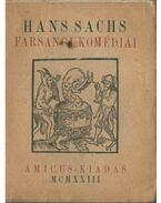 Hans Sachs farsangi komédiái - Sachs, Hans