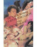 Juliette története vagy a bűn virágzása - Sade márki