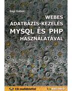Webes adatbázis-kezelés MYSQL és PHP használatával - Sági Gábor