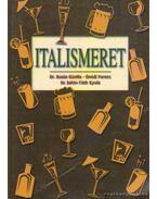 Italismeret - Sahin-Tóth Gyula, Dr. Buzás Gizella, Ónódi Ferenc