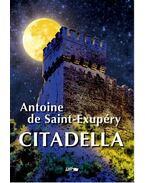 Citadella - Saint-Exupéry, Antoine de