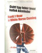 Csitt! Egy fehér lovat hallok közeledni - Salamon Gábor, Zalotay Melinda