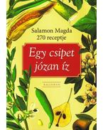 Egy csípet józan íz - Salamon Magda