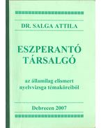 Eszperantó társalgó - Salga Attila